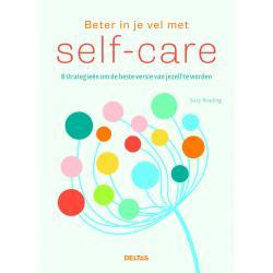 Beter in je vel met self care
